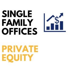 private equity single family offices list