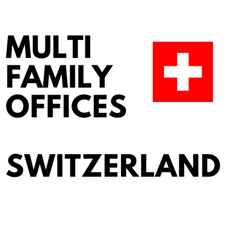 multi family offices switzerland list
