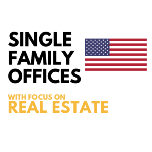 List of Real Estate Single Family Offices United States (US) | Investment Details, Database