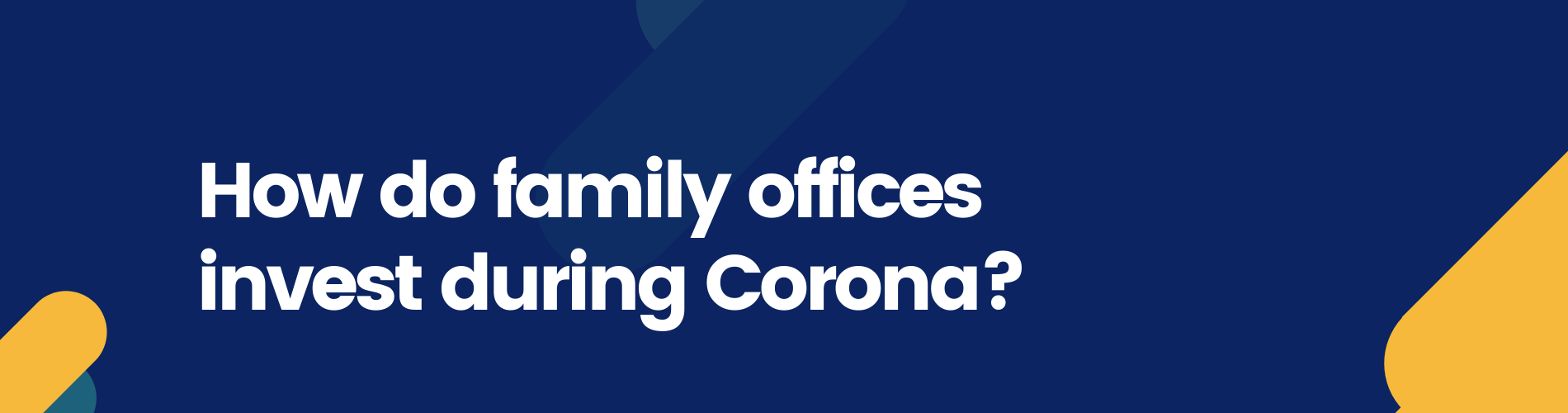 Report family office investments during corona