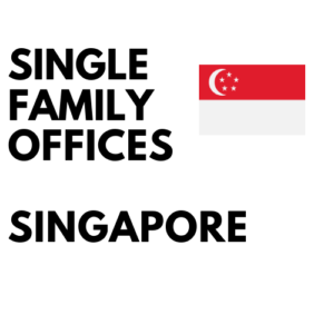 List of Single Family Offices in Singapore | #1 Singaporean Database