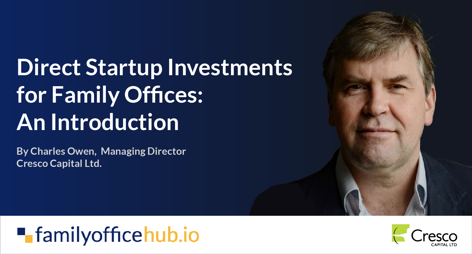 Direct Startup Investments for Family Offices: An Introduction