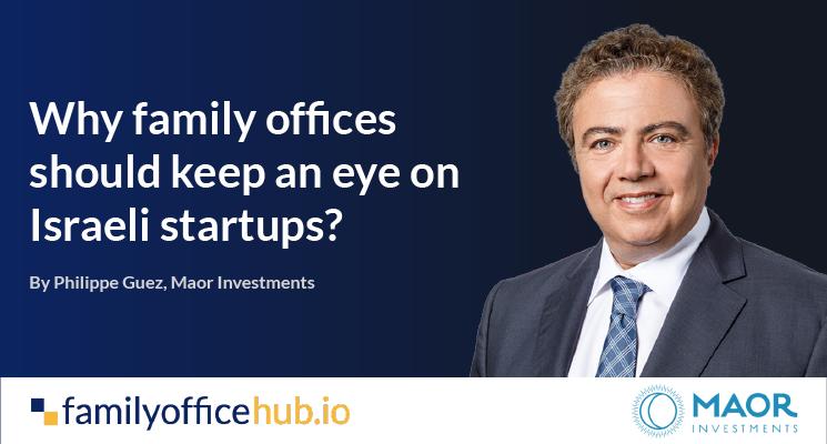 family office investments israeli startups